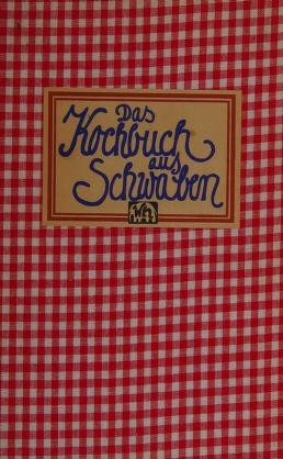 Cover of: Das Kochbuch aus Schwaben by Hans Karl Adam
