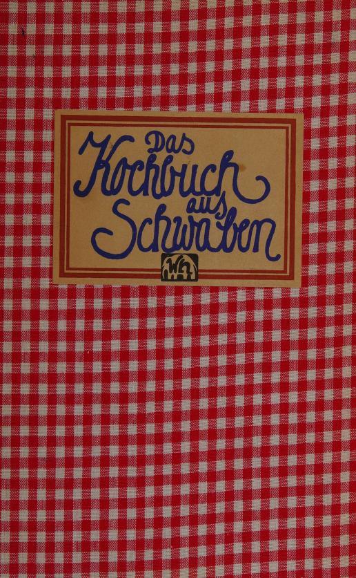 Das Kochbuch aus Schwaben by Hans Karl Adam